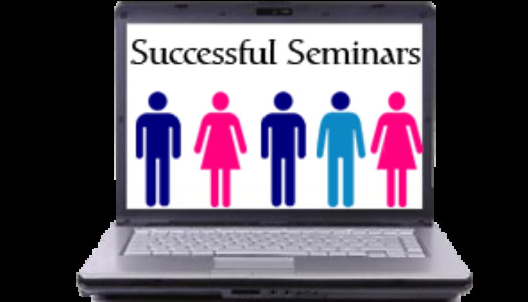 How to Create a Successful Seminar